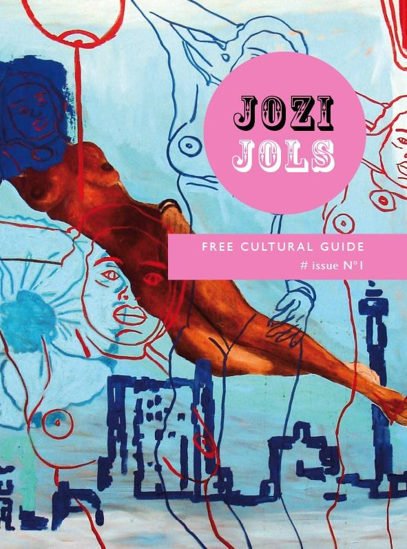 Jozi Jols: A cultural guide to the city. first edition.